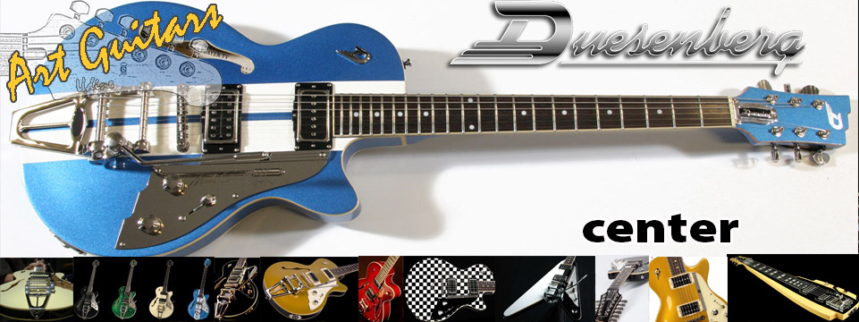 Duesenberg Guitars Center @ Art Guitars